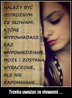 BezCenzury - Demotywatory The Words, Inspirational Thoughts, Motto, Book Worms, Quotations, Tattoo Quotes, Nostalgia, Funny Quotes, Facts
