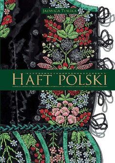 Polish Embroidery, Folk Embroidery, Shirt Embroidery, Learn Embroidery, Embroidery Stitches, Embroidery Designs, Polish Folk Art, Behati Prinsloo, Embroidery Techniques