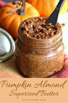Foodie Friday: Pumpkin Almond Superseed Butter Recipe {Healthy, Snack, Breakfast, Pumpkin Spice, Chia Seeds, Flax Seeds, Apple, Gluten Free, Vegan, #FitFluential, #SweatPink}