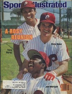 """Sports Illustrated cover from March 1983 showing a 'Big Red Machine' reunion with the 'Wheeze Kids"""" Phillies who went to the World Series and lost to the Orioles: Tony Perez, Pete Rose, Joe Morgan Phillies Baseball, Baseball Star, Reds Baseball, Baseball Photos, Baseball Players, Baseball Cards, Baseball Movies, Baseball Wall, Mlb Players"""