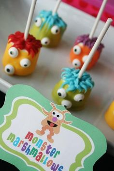 Monster Pops!! Marshmallows dipped in colored frosting (dye it with food coloring) and then make some crazy hair with colored frosting (dye it with food coloring) and add some candy eyes