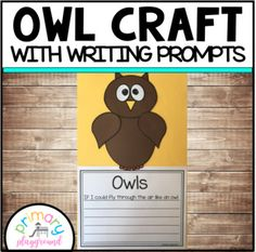 Owl Craft With Writing Prompts/Pages