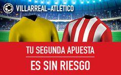 el forero jrvm y todos los bonos de deportes: sportium Villarreal vs Atletico segunda apuesta si...
