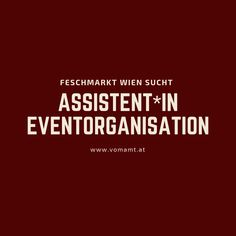 sucht Assistent*IN Eventorganisation! Workshop, Stress, Start Ups, Job Posting, Job Search, Tips, Keep Up, Addiction, Communication