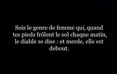 Femme. Diable. Citation. Be Strong