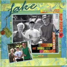scrapbooking vacation ideas | Travel and Vacation Scrapbook Pages - The Lake by Cheryl Souter, Page ...