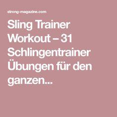 Sling Trainer Workout – 31 Schlingentrainer Übungen für den ganzen...