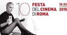 Festa del Cinema di Roma 2015 in programma dal 16 al 24 ottobre