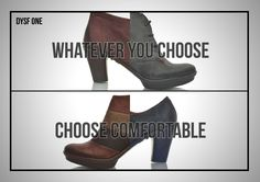 Whatever you choose, choose comfortable