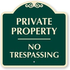 Image result for private property signs