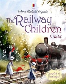 Usborne Illustrated Originals - The Railway Children