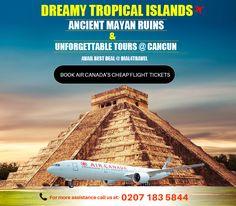 Best Airlines, Cheap Airlines, Cheap Flight Tickets, Mayan Ruins, Cancun, Islands, Destinations, Tropical, Tours