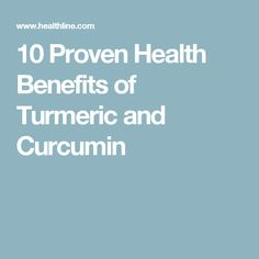 10 Proven Health Benefits of Turmeric and Curcumin