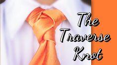 The Traverse Knot: How to tie a tie - Need an orange tie? Tie A Necktie, Necktie Knots, Military Scarf, Orange Tie, Men's Wardrobe, Professional Outfits, Mens Fashion, Fashion Tips, Youtube