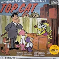 Top Cat was one cartoon I did watch.