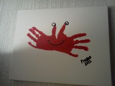 Crab hands art craft for Pre-k summer theme; So cute....imagine using blue and yellow watercolor in the background (for sand and water) and painting and gluing some stars (star fish) on the page.  Very cute!