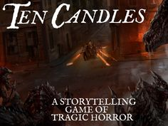 Ten Candles - A Tragic Horror Storytelling Game's video poster