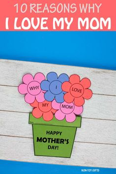 10 Reasons I love My Mom Booklet And Flower Craft | Non-Toy Gifts