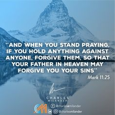And when you stand praying, if you hold anything against anyone, forgive them, so that your Father in heaven may forgive you your sins. #bible #Jesus #Jesuschrist #working #founder #startup #money #magazine #moneymaker #startuplife #successful #passion #inspiredaily #hardwork #hardworkpaysoff #desire #motivation #motivational #lifestyle #happiness #entrepreneur #entrepreneurs #entrepreneurship #entrepreneurlife #business #businessman #quoteoftheday #businessowner #businesswoman