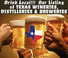 Drink Local! Our Listing of Texas Wineries, Distilleries & Breweries