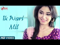 Ik Wari Mil - Ft. Saini | Songster Music | New Punjabi Songs 2014 | Official HD Video