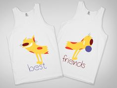"""Best Friend shirt. Yessssss """"ok that movie was scary now let's turn on catdog"""""""