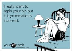 I'm assuming the grammatical error in this e-card is intentional...  ;)