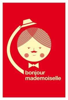 Bonjour mademoiselle by Blanca Gomez.