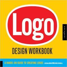 Logo Design Workbook: A Hands-On Guide to Creating Logos: Sean Adams, Noreen Morioka, Terry Lee Stone: 9781592532346: Books - Amazon.ca