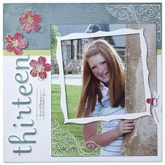 Cute Teens Page...with a frame on top of the picture...CTMH Layouts.