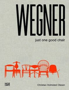 Hans Wegner Just One Good Chair by CHristian Holmsted Olesen