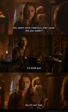 Arrested Westeros    Michael: You seem more villainous than usual. Are you sober? Lucille: It's 8:00 a.m. Michael: So it's not that.  The Cabin Show - 3x01