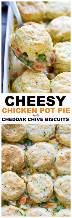 Cheesy Chicken Pot Pie with Cheddar Chive Biscuits - The BEST chicken pot pie!
