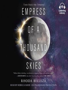 Title details for Empress of a Thousand Skies by Rhoda Belleza