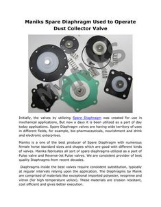Check out shanghai aftinoxs online portal and find a range of initially the valves by utilizing spare diaphragm was created for use in mechanical applications but now a days it is been utilized as a part of day today ccuart Gallery