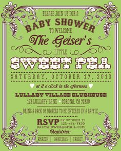 """Sweet Pea Baby Shower (invite says """"Please bring a pack of diapers to be entered into raffle)"""