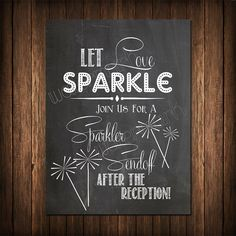 Chalkboard Sparkler Send Off wedding sign, I LOVE the chalkboard look for weddings, so different