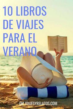 10 libros de viaje recomendados para el verano: 10 libros increíbles para viajar desde el sofá: ¿quieres conocerlos? #viajar #librosviajes #wanderlust
