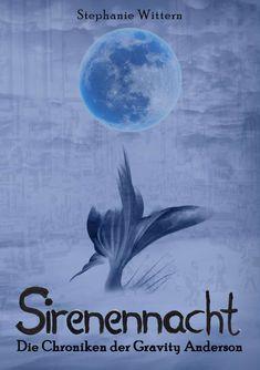 Sirenennacht (Die Chroniken der Gravity Anderson)  von Stephanie Wittern