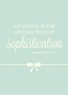 One of our designers here at Artitudes designed one of her favorite quotes by Leonardo DiVinci! #graphicdesign #quote Simplicity is the ultimate form of sophistication.