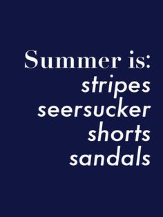 Summer is....