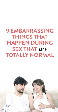 embarrassing things that happen during sex #relationships .ambassador