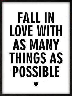 Fall in love.....