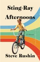 Buy Sting-Ray Afternoons: A Memoir by Steve Rushin and Read this Book on Kobo's Free Apps. Discover Kobo's Vast Collection of Ebooks and Audiobooks Today - Over 4 Million Titles! Best Books Of 2017, 2017 Books, Good Books, Books To Read, Best Biographies, Steve Miller Band, Biography Books, Fallen Book, Book Cover Design