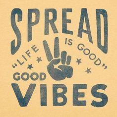 ¡Comparta la buena onda: la vida es buena!