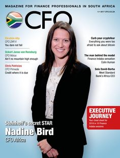 Your FREE CFO Magazine featuring Steinhoff's secret star, Africa CFO Nadine Bird is filled to the brim with exclusive interviews with South Africa's financial leaders including Lushen Pather, previously the CFO of Sasfin Bank who recently accepted a senior position with the South African Reserve Bank, Ockert Janse van Rensburg, Motus CFO, Primedia's Chris Patricios and Ebrahim Ally, CFO ZAR X. And even more #Findaba17 coverage.
