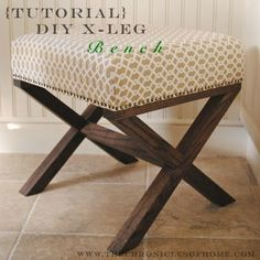 credit: The Chronicles of Home [ http://www.thechroniclesofhome.com/2012/08/tutorial-for-diy-x-leg-upholstered-bench.html]
