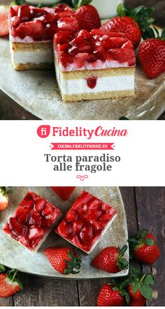 Torta paradiso alle fragole Delicious Desserts, Dessert Recipes, Yummy Food, Torta Angel, Torte Cake, Sweets Cake, Strawberry Desserts, Homemade Cakes, Cheesecakes