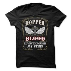 HOPPER blood runs though my veins T-Shirts, Hoodies. ADD TO CART ==► https://www.sunfrog.com/Names/HOPPER-blood-runs-though-my-veins-80709198-Guys.html?id=41382
