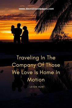 Quotes for travel with the family: Traveling In The Company Of Those We Love Is Home In Motion. babies flight hotel restaurant destinations ideas tips Family Vacation Destinations, Travel Destinations, Visit South Africa, Journey Quotes, Road Trip Usa, Best Places To Travel, Packing Tips For Travel, Travel Inspiration, Travel Ideas